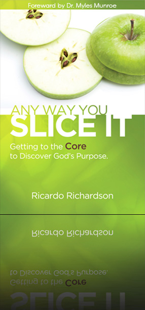 Cover of Anyway You Slice it By Ricardo A Richardson
